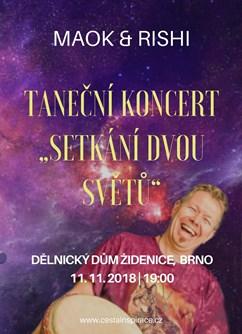 """Taneční koncert """"Setkání dvou světů"""" - Maok & Rishi- Brno -Dělnický dům, Jamborova 65, Brno"""
