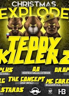 DNB Explode Studénka / with Teddy Killerz- Studénka -Kulturní dům, 2.května 7, Studénka
