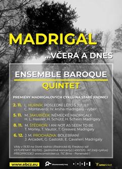 Madrigal včera a dnes- Brno -Stará radnice, Radnická 8, Brno