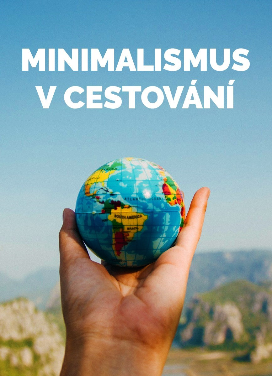 Minimalismus v cestování