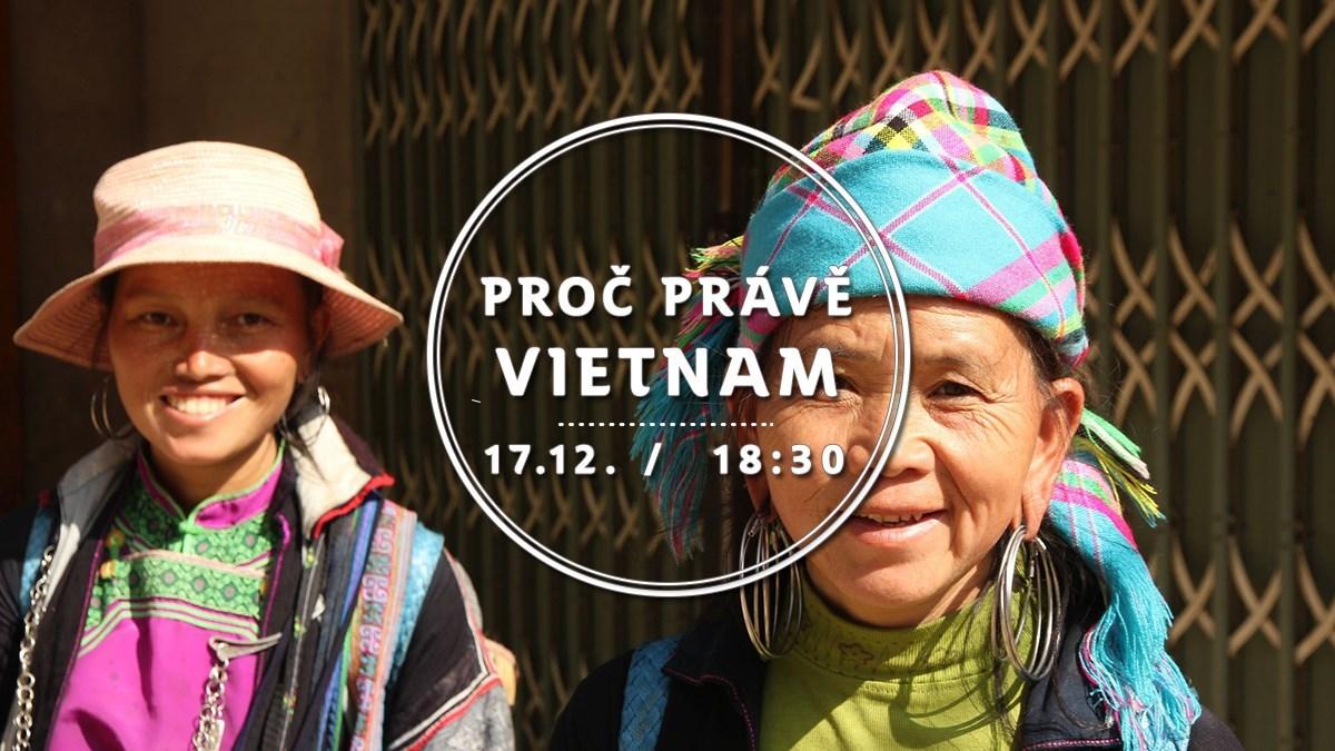 Proč právě Vietnam