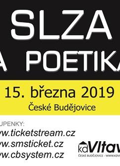 Slza + Poetika- koncert v Českých Budějovicích -KD Vltava, Františka Ondříčka 46, České Budějovice