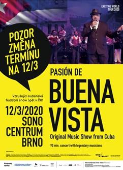 Pasion de Buena Vista (Cuba)- Brno -Sono Centrum, Veveří 113, Brno