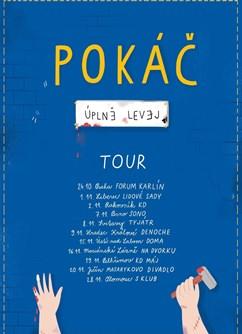 Pokáč: Úplně Levej Tour- koncert v Olomouci -Sklub, 17.listopadu 43, Olomouc