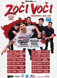 Movember Tour 2019 (Zoči Voči, Náhodný Výběr, Madam Royal)- koncert v Brně -Eleven Club, Dominikánská 1, Brno