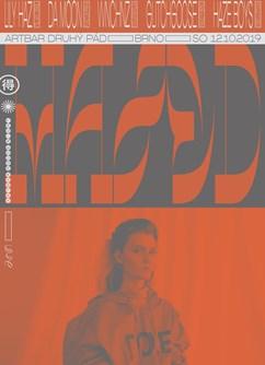 HAZED: Lily Haz (IL) — Da Moon — wnchnz- Brno -ArtBar Druhý Pád, Štefánikova 836/1, Brno
