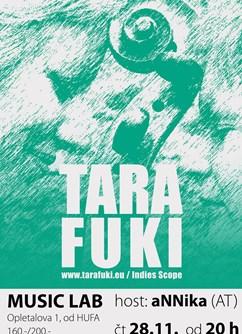 Tara Fuki host aNNika (AT)- koncert v Brně -Music Lab, Opletalova 1, Brno