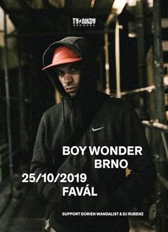 Boy Wonder (SK) + support Dorien Wandalist & Dj Rubenz- Brno -Favál music circus, Křížkovského 416/22, Brno