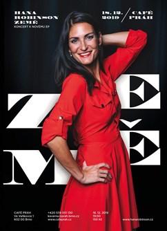 Hana Robinson Ze•mě- koncert v Brně -Café Práh, Ve Vaňkovce 1, Brno