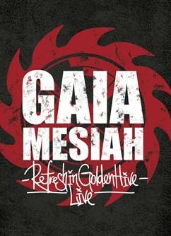 Gaia Mesiah Refresh Tour 2020- koncert v Brně -Fléda, Štefánikova 24, Brno
