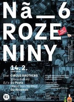 NãROZENINY 6 / Circus Brothers / DJ Poeta & Akvamen- Hradec Králové -NáPLAVKA café & music bar, Náměstí 5.května 835, Hradec Králové