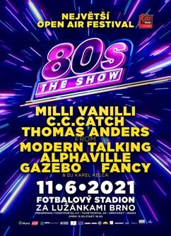 80s the show 2021- festival v Brně- C.C Catch, Thomas Anders from Modern Talking, Alphaville, Gazebo, Fancy -Stadion za Lužánkami, Drobného, Brno