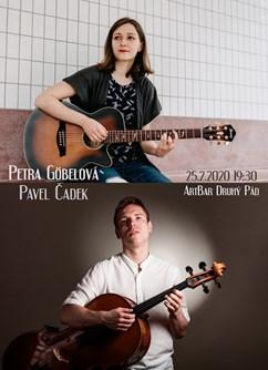 Petra Göbelová + Pavel Čadek- koncert v Brně -ArtBar Druhý Pád, Štefánikova 836/1, Brno