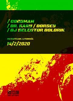 Cocoman, Dr. Kary, Dorsey, DJ Selector Boldrik- koncert v Litomyšli -MC Kotelna, Kapitána Jaroše 1129, Litomyšl