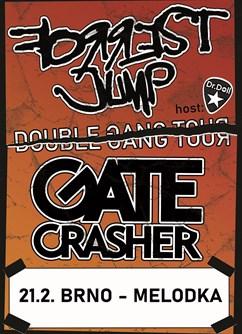 GATE Crasher, Forrest Jump- Double Gang tour- koncert v Brně -Melodka, Kounicova 20/22, Brno