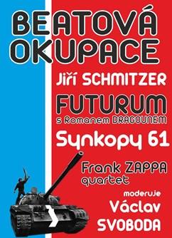 Beatová okupace- Rakvice- Jirka Schmitzer, Synkopy 61, Frank Zappa quartet a Futurum s Romanem Dragounem -Areál sokolovny Rakvice, Náměstí 524, Rakvice