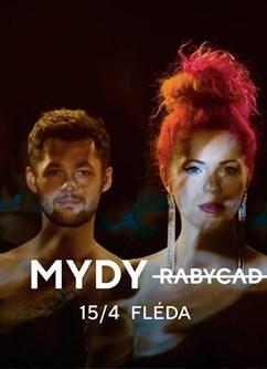 MYDY- koncert v Brně -Fléda, Štefánikova 24, Brno
