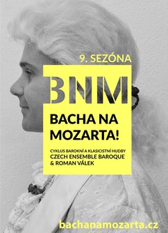 9. sezóna Bacha na Mozarta!- Brno -Besední dům, Husova 534, Brno