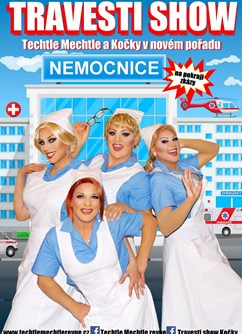 Travesti show - Nemocnice na pokraji zkázy- Brno -Musilka, Musilova 2a, Brno