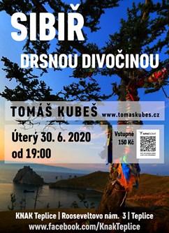 Sibiř – drsnou divočinou – Teplice- Teplice -KNAK music klub, Rooseveltovo náměstí 3, Teplice