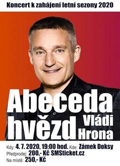Abeceda hvězd Vládi Hrona- Doksy -Zámek Doksy, Valdštejnská 183, Doksy