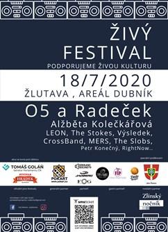 Živý Festival- festival Žlutava- O5 a Radeček, Alžběta Kolečkářová, Leon, CrossBand The Stokes, RightNow a další -areál Dubník, Žlutava, Žlutava