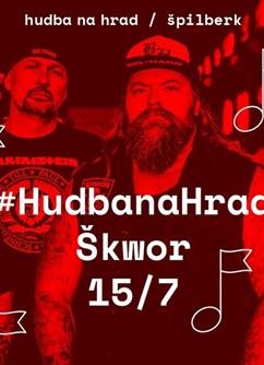 Hudba na Hrad : Škwor- Brno -Hrad Špilberk - Hlavní Nádvoří, Špilberk 210/1, Brno