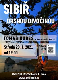 Sibiř – drsnou divočinou - Brno- Brno -Café Práh, Ve Vaňkovce 1, Brno