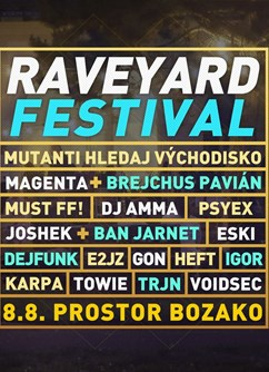 Raveyard Festival- Boskovice -Prostor (Panský dvůr), Hradní 640/3, Boskovice