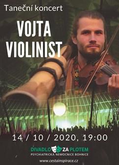 Pojďme to vytančit - Vojta Violinist- Praha -Divadlo Za plotem, psychiatrická léčebna Bohnice, Ústavní 249, Praha
