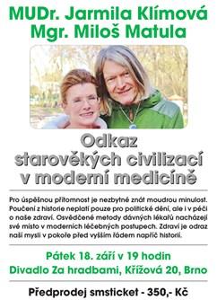 MUDr. Klímová, Mgr. Matula - Odkaz starověkých civilizací- Brno -Divadlo Za hradbami, Křížová 20, Brno