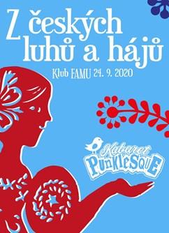 Kabaret Punklesque - Z českých luhů a hájů- Praha -Klub FAMU, Smetanovo nábřeží 2, Praha