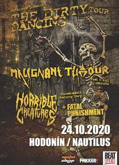 The Dirty Dancing Tour 2020 - koncert Hodonín- Malignant Tumour, Horrible Creatures -Club Nautilus, Národní Třída 6, Hodonín