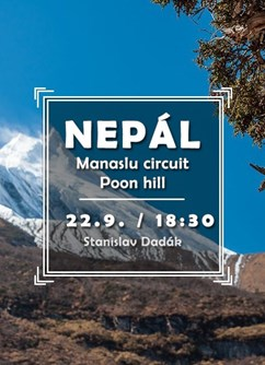 Nepál – Manaslu circuit + Poon Hill- Brno -Klub cestovatelů, Veleslavínova 14, Brno