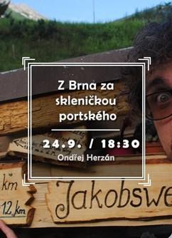 Z Brna za skleničkou portského- Brno -Klub cestovatelů, Veleslavínova 14, Brno
