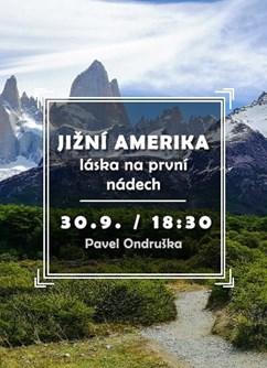Jižní Amerika - láska na první nádech- Brno -Klub cestovatelů, Veleslavínova 14, Brno