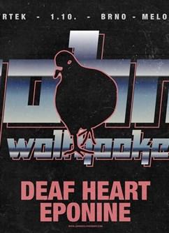 John Wolfhooker, Deaf Heart, Eponine- Brno -Melodka, Kounicova 20/22, Brno