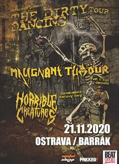 The Dirty Dancing Tour 2020 - koncert v Ostravě- Malignant Tumour, Horrible Creatures -BARRÁK music club, Havlíčkovo Nábřeží 28, Ostrava