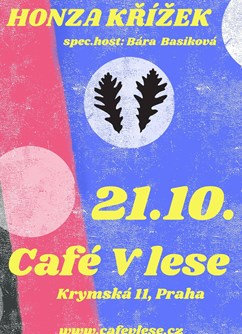 Honza Křížek v Café v Lese- Praha -Café V lese, Krymská 12, Praha 1, Praha