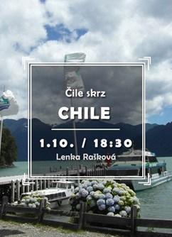 Čile skrz Chile- Brno -Klub cestovatelů, Veleslavínova 14, Brno