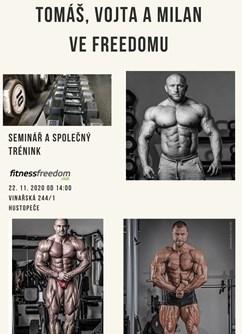 Tomáš Bureš, Vojta Koritenský a Milan Šádek - seminář, trénink- Hustopeče -Fitness Club Freedom, Vinařská 244/1, Hustopeče