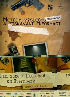 Metody výslechu a získávání informací- Šternberk -Městské kulturní zařízení, Masarykova 20, Šternberk