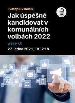Webinář: Jak úspěšně kandidovat v komunálních volbách 2022- Online -Zoom, konference, Online