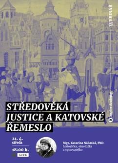 Webinář: Středověká justice a katovské řemeslo- Online -Live stream, online přenos, Online