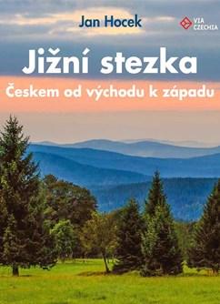 Jižní stezka - Českem od východu k západu (Jan Hocek)- Online -Streamio, živé vysílání, Online
