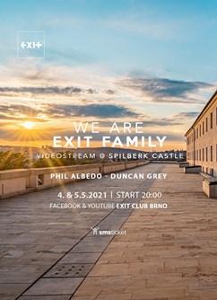 We Are EXIT Family [Videostream]- Online -Facebook stream, živé vysílání, Online
