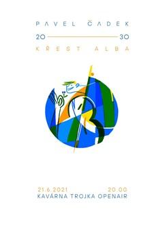Pavel Čadek a Úcellová skupina - křest alba 20-30- Brno -Kavárna Trojka, Dominikánská 9, Brno