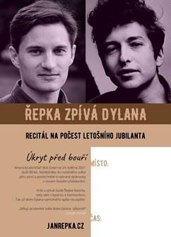 Úkryt před bouří –Řepka zpívá Dylana- Praha -Kaštan - Scéna Unijazzu , Bělohorská 150, Praha