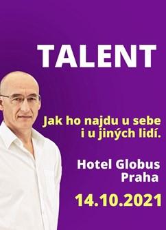 TALENT - Jak ho najdu u sebe i u jiných lidí- Praha -Hotel Globus, Gregorova 2115/10, Praha