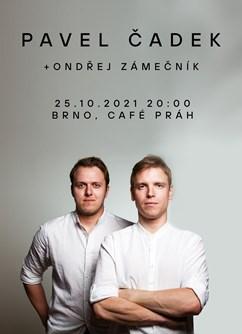 Pavel Čadek a Ondřej Zámečník - BRNO- Brno -Café Práh, Ve Vaňkovce 1, Brno